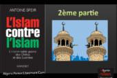 Aux origines du chiisme, L'Islam contre l'Islam 2ème partie