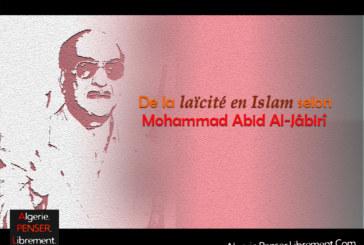 De la laïcité en Islam selon Mohammad Abid Al-Jâbirî