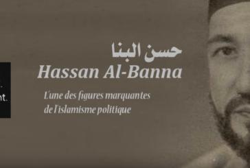 HASSAN AL-BANNA (1906-1949) ET LA POLITISATION DE L'ISLAM