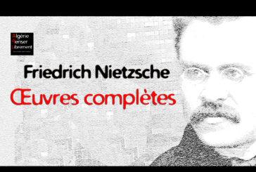 À télécharger | Nietzsche : Œuvres complètes