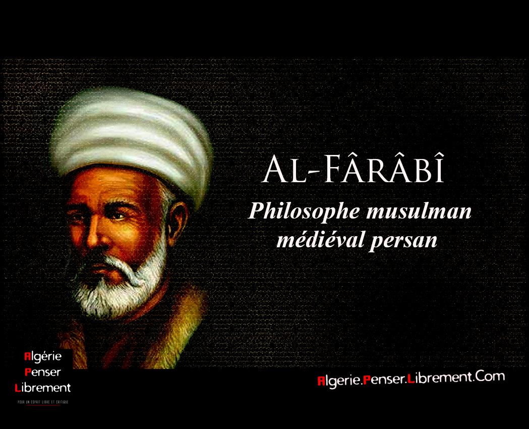 Photo of Al-Fârâbî 1ère partie : Les fondements d'une philosophie politique